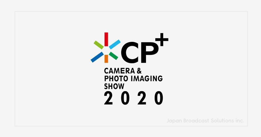 【JBSクロス】CP+2020開催中止について